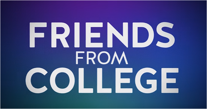 friends from college – netflix